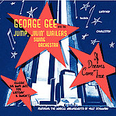 George Gee/George Gee & the Jump Jive Wailers: If Dreams Come True *