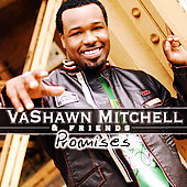 VaShawn Mitchell: Promises [Slipcase]