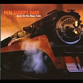 Pete Scheips: Back on the Blues Train [Digipak]
