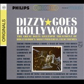 Dizzy Gillespie: Dizzy Gillespie Goes Hollywood