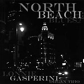 Lonnie Gasperini: North Beach Blues *