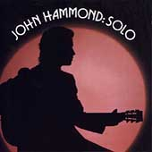 John Hammond, Jr.: John Hammond Solo