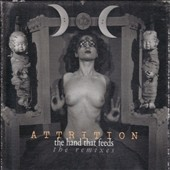 Attrition: The Hand That Feeds: The Remixes [Bonus Track]