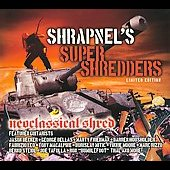 Various Artists: Shrapnel's Super Shredders: Neoclassical [Digipak]