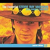 Stevie Ray Vaughan/Stevie Ray Vaughan and Double Trouble: The Essential Stevie Ray Vaughan and Double Trouble [3.0]