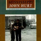 Mississippi John Hurt: Worried Blues