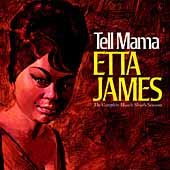 Etta James: Tell Mama: The Complete Muscle Shoals Sessions [Remaster]