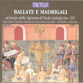 Ballate e Madrigali al tempo della Signoria di Paolo Guinigi (sec. XV)