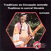 Various Artists: Slovaquie: Traditions in Central Slovakia/Var