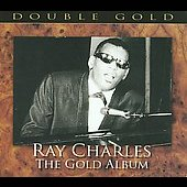 Ray Charles: The Gold Album