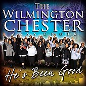 Wilmington Chester Mass Choir: He's Been Good *