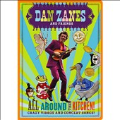 Dan Zanes: All Around the Kitchen!: Crazy Videos and Concerts