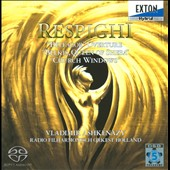 Respighi: Belfagor Overture; Belkis, Queen of Sheba; Church Windows