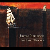 Justin Rutledge: The Early Widows [Digipak]