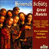 Heinrich Sch&uuml;tz: Great Motets