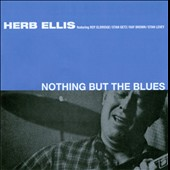 Herb Ellis: Nothing But the Blues
