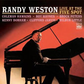 Randy Weston: Live at the Five Spot