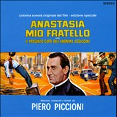 Piero Piccioni: Anastasia Mio Fratello
