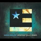 Aaron English: American (Fever) Dream