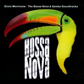 Ennio Morricone (Composer/Conductor)/Solisti E Orchestre Del Cinema Italiano: The  Bossa Nova & Samba Soundtracks