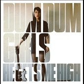 Dum Dum Girls: He Gets Me High [EP] [Digipak]