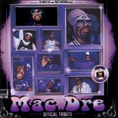 DJ Rick Lee/Thizz Nation: Mac Dre Official Tribute [PA]
