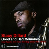 Stacy Dillard: Good and Bad Memories