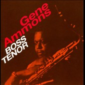 Gene Ammons: Boss Tenor/Angel Eyes