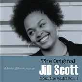 Jill Scott: Original Jill Scott From the Vault, Vol. 1 [Digipak]