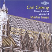 Carl Czerny: Piano Sonatas, Vol. 3