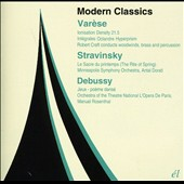Modern Classics: Edgard Varese; Stravinsky; Debussy