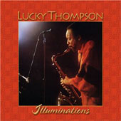 Lucky Thompson: Illuminations