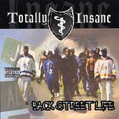 Totally Insane: Backstreet Life [PA]