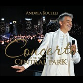 Andrea Bocelli: Concerto: One Night in Central Park [Deluxe Edition]