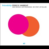 Perico Sambeat/Brad Mehldau: Friendship *