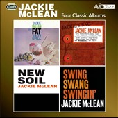 Jackie McLean: Fat Jazz/Jackies Bag/New Soil/Swing Swang Swingin