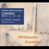 Bach: Cantatas BWV 91, 57. 151, 122 - Weihnachts-Kantaten