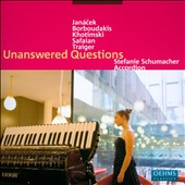 Unanswered Questions: works by Janacek, Safaian, Traiger et al. / Stefanie Schumacher, accordion