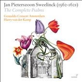 Jan Pieterszoon Sweelinck: The Complete Psalms