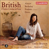 British Flute Concertos by Alwyn, Berkeley, Poulenc, Dove / Emily Beynon, flute