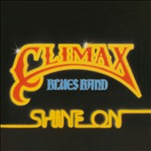 Climax Blues Band: Shine On