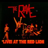 The Rave: Live! At the Red Lion [Digipak]