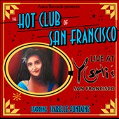 The Hot Club of San Francisco: Live at Yoshi's San Francisco *