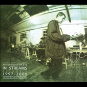 Morphogenesis: In Streams, Vol. 2: 1997-2000 Concert & Studio Recordings [Digipak]