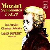 Mozart: Symphonies 4, 5 & 29 / DePreist, Los Angeles CO