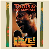 Toots & the Maytals: Live!