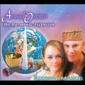 Rasamayi/Paradiso: Attuning To Oneness: The Harmonica Ascension [Digipak] *