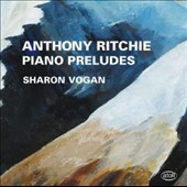 Anthony Ritchie: Piano Preludes