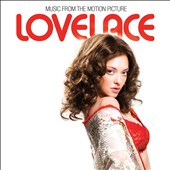 Original Soundtrack: Lovelace [Original Motion Picture Soundtrack]