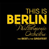 This is Berliner Philharmoniker [Deluxe]